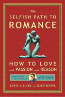 Henry-Covey_Book-Covers_The-Selfish-Path-to-Romance-by-Edwin-Locke-and-Ellen-Kenner